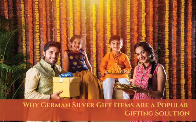 Why-German-Silver-Gift-Items-Are-a-Popular-Gifting-Solution
